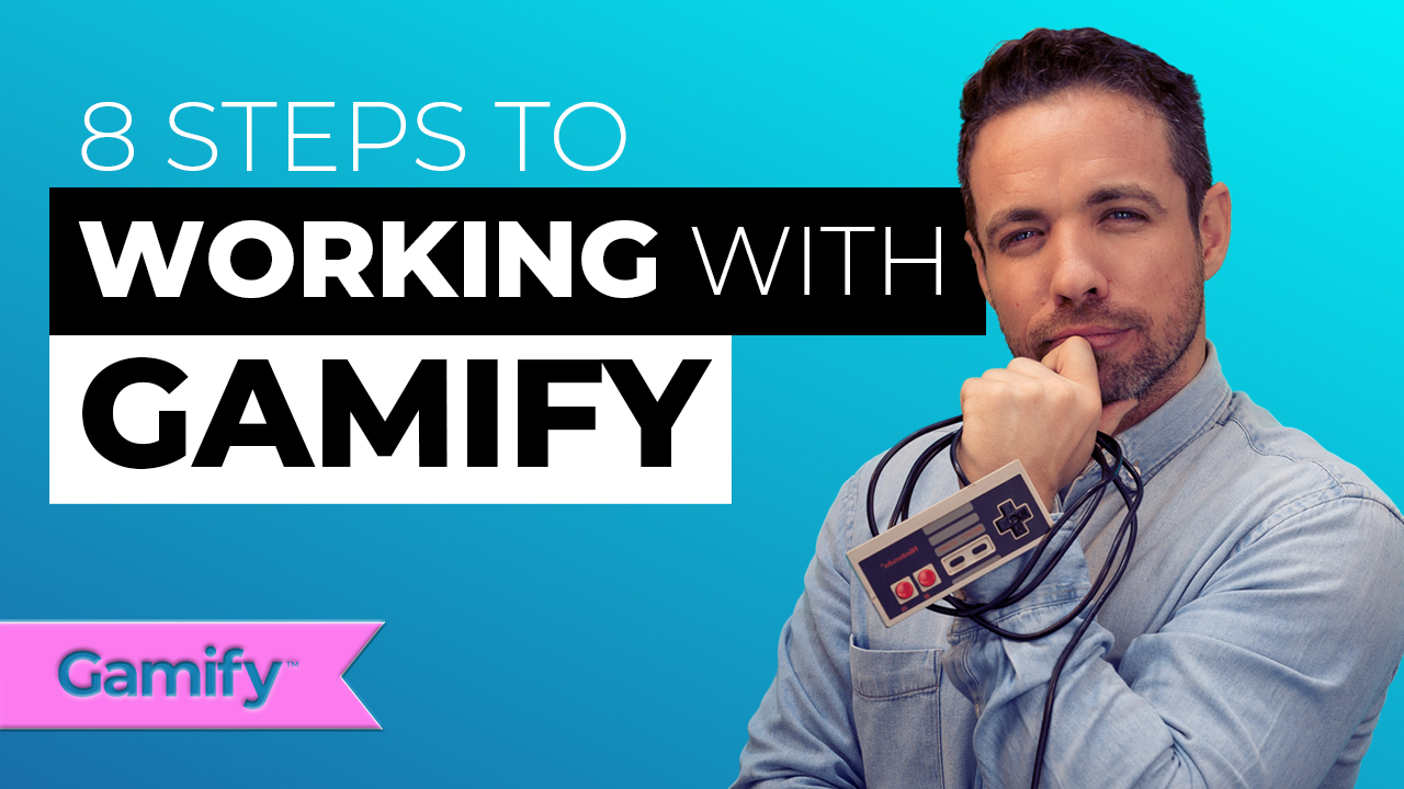 8-steps-to-working-with-gamify